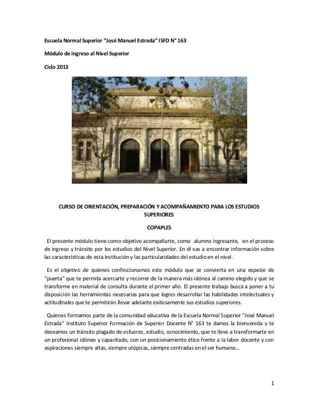 """Escuela Normal Superior """"José Manuel Estrada"""" ISFD N° 163Módulo de ingreso al Nivel SuperiorCiclo 2013      CURSO DE ORIEN..."""