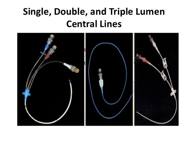 Single, Double, and Triple Lumen Central Lines