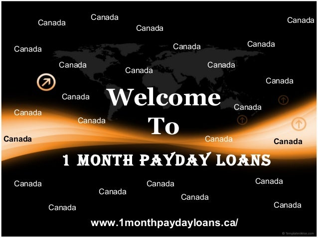 Welcome To www.1monthpaydayloans.ca/ 1 Month Payday Loans Canada Canada Canada Canada Canada Canada Canada Canada Canada C...