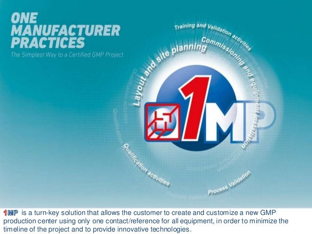 is a turn-key solution that allows the customer to create and customize a new GMP production center using only one contact...