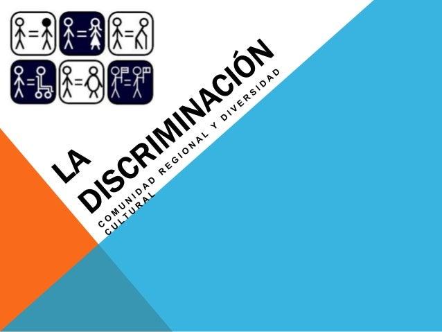 DISCRIMINACION EN CIFRAS • El 75% de los chilenos cree que Chile es un país con muchos prejuicios y tabúes. • El 70% de lo...