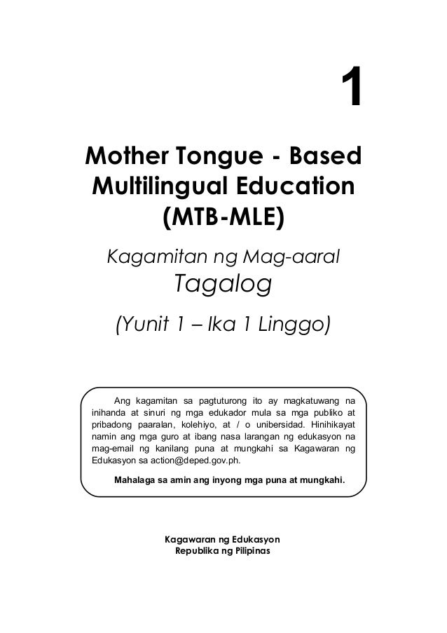 mother tongue based multilingual education essay Studies have found evidence to suggest that mother-tongue education leads to   be multilingual and teachers should be adept at teaching multilingual students   a consensus on what languages should be adopted based on sound criteria.