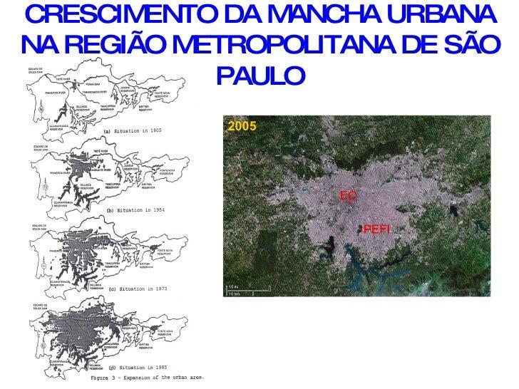 CRESCIMENTO DA MANCHA URBANA NA REGIÃO METROPOLITANA DE SÃO PAULO 2005