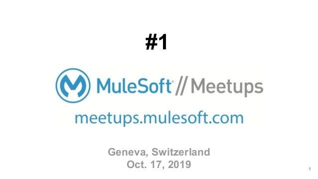 Geneva, Switzerland Oct. 17, 2019 1 #1