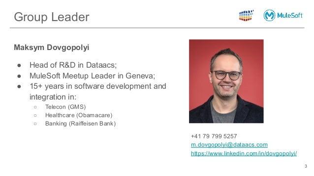 #1 MuleSoft Meetup in Geneva  Slide 3