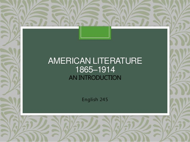 An introduction to the history of the american literature
