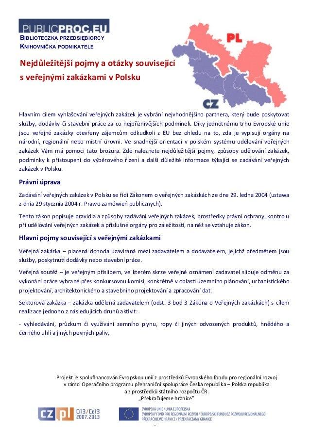 1 Nejdůležitější pojmy a otázky související s veřejnými zakázkami v Polsku BIBLIOTECZKA PRZEDSIĘBIORCY KNIHOVNIČKA PODNIKA...