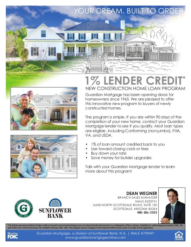 Guardian Mortgage, a division of Sunflower Bank, N.A. | NMLS #709491 www.guardianmortgageonline.com YOUR DREAM. BUILT TO O...