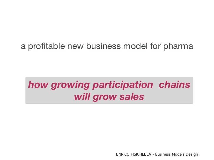 a profitable new business model for pharma how growing participation chains         will grow sales                      EN...