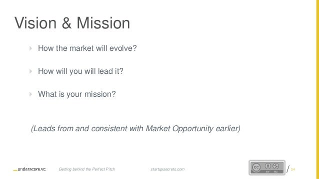 Proprietary and Confidential Vision & Mission  How the market will evolve?  How will you will lead it?  What is your mi...