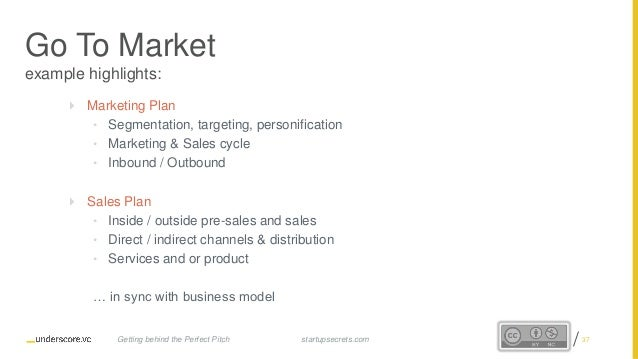 Proprietary and Confidential Go To Market example highlights:  Marketing Plan • Segmentation, targeting, personification ...