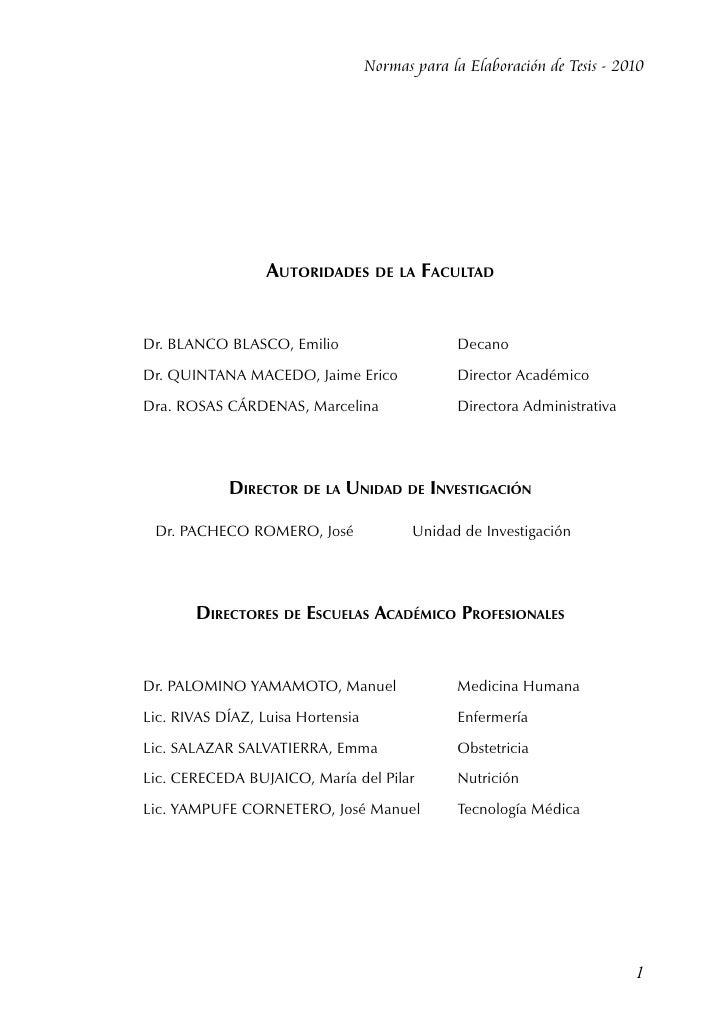 Normas para la Elaboración de Tesis - 2010                      Autoridades de la Facultad    Dr. BLANCO BLASCO, Emilio  ...