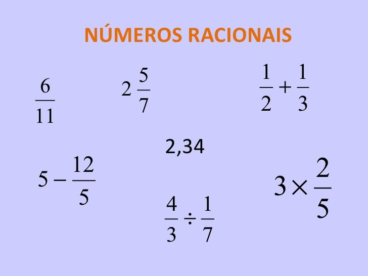 NÚMEROS RACIONAIS 2,34