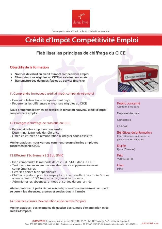 Votre partenaire expert de la rémunération salariale  Crédit d'Impôt Compétitivité Emploi  Fiabiliser les principes de chi...