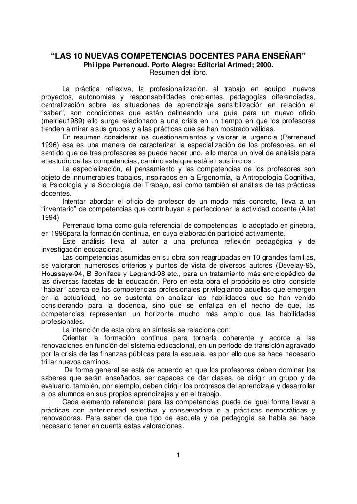 """""""LAS 10 NUEVAS COMPETENCIAS DOCENTES PARA ENSEÑAR""""             Philippe Perrenoud. Porto Alegre: Editorial Artmed; 2000.  ..."""