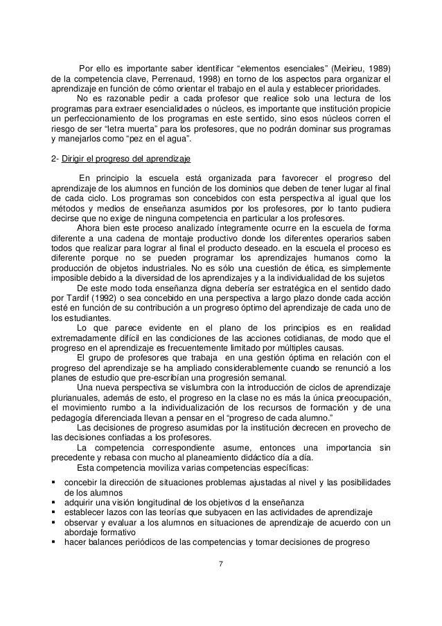 """7 Por ello es importante saber identificar """"elementos esenciales"""" (Meirieu, 1989) de la competencia clave, Perrenaud, 1998..."""