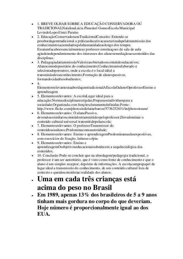1. BREVE OLHAR SOBRE A EDUCAÇÃO CONSERVADORA OU TRADICIONALNatalinaLúcia Pimentel GomesEscola Municipal LevindoLopesUmei P...