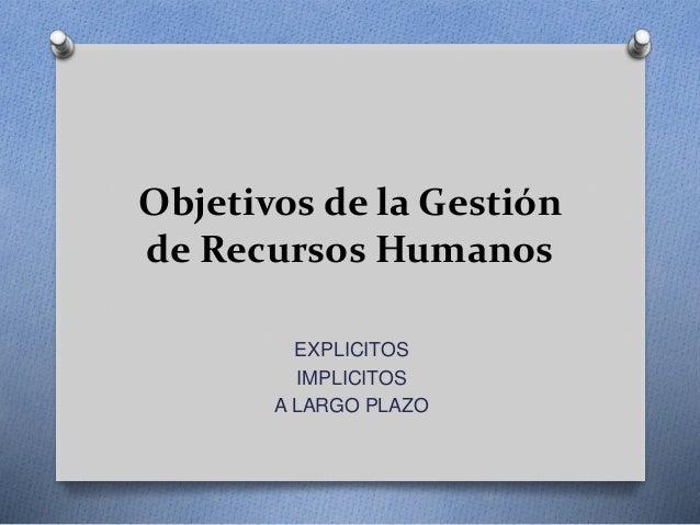 Objetivos de la Gestion de Recursos Humanos Slide 2