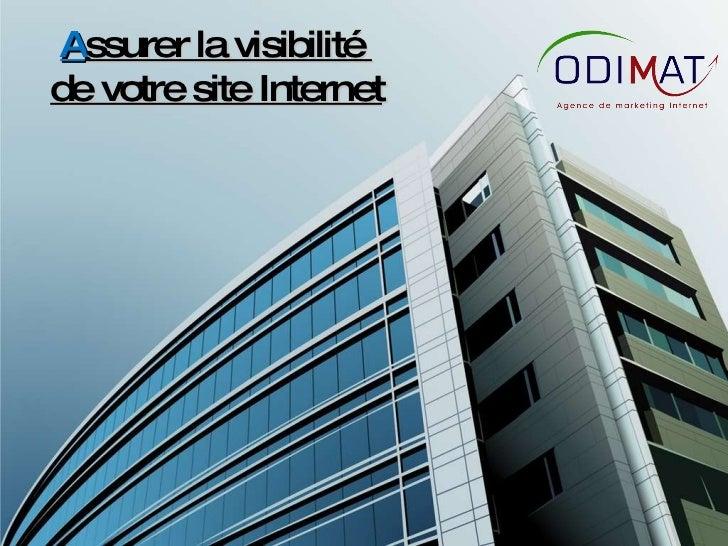 A ssurer la visibilité  de votre site Internet