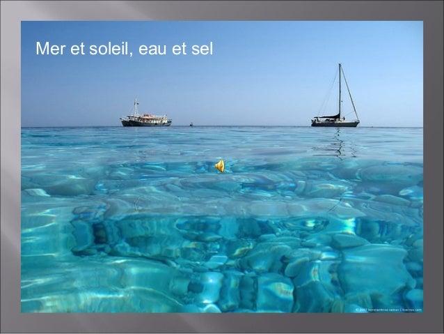 Mer et soleil, eau et sel