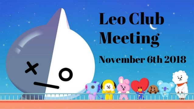 Leo Club Meeting November 6th 2018