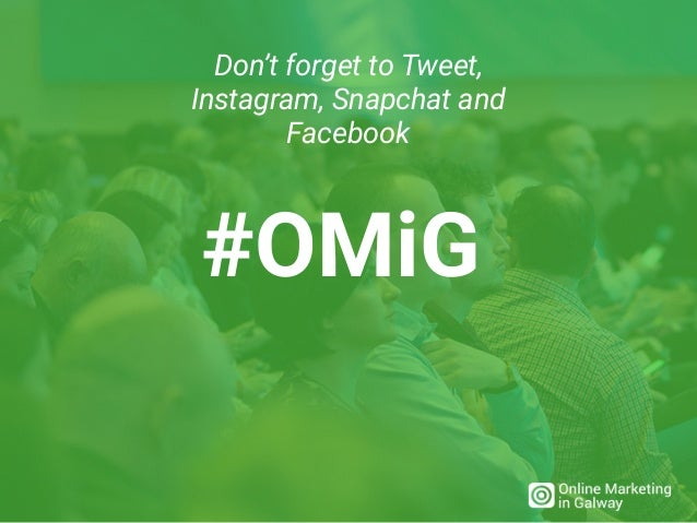 #OMiG Don't forget to Tweet, Instagram, Snapchat and Facebook