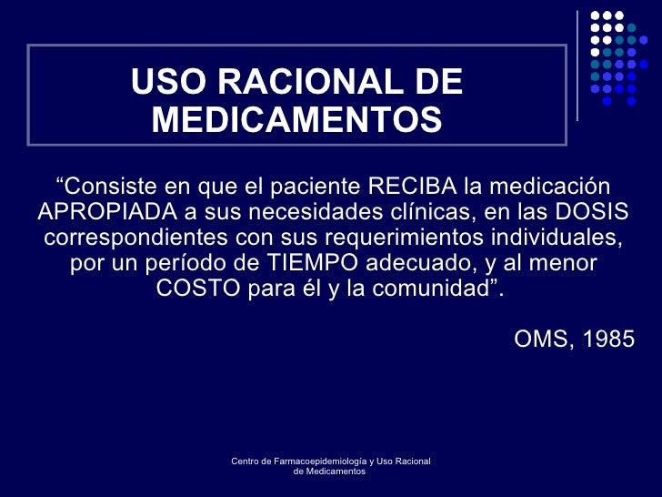 Uso racional de medicamentos.