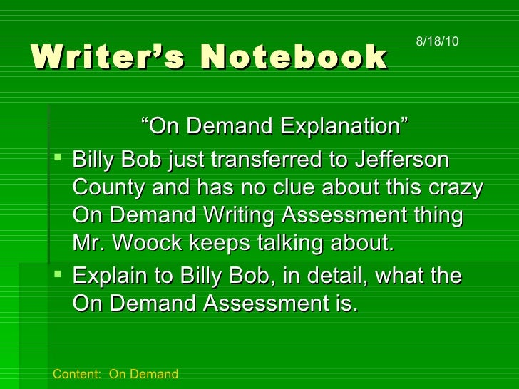 on demand assessment 1 on demand writing review