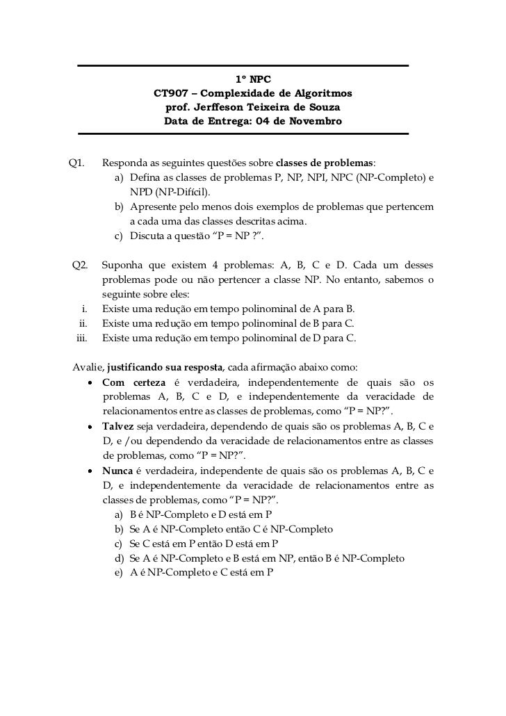 1º NPC                  CT907 – Complexidade de Algoritmos                    prof. Jerffeson Teixeira de Souza           ...