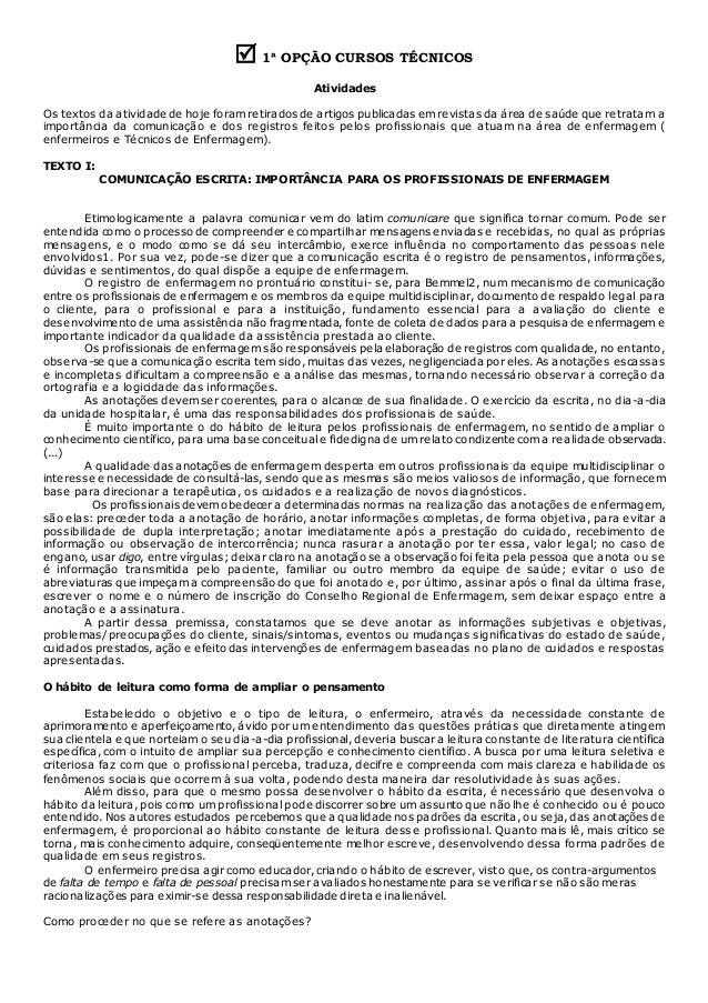  1ª OPÇÃO CURSOS TÉCNICOS Atividades Os textos da atividade de hoje foram retirados de artigos publicadas em revistas da ...