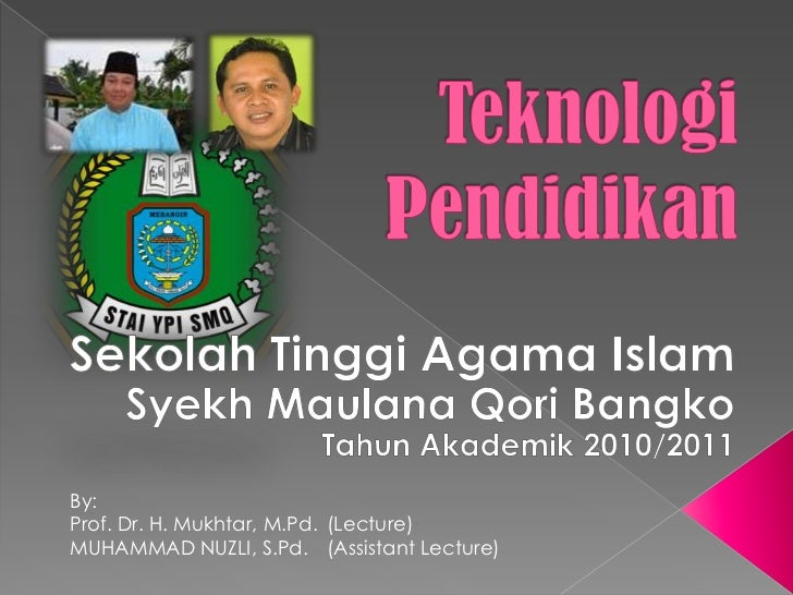 By:Prof. Dr. H. Mukhtar, M.Pd. (Lecture)MUHAMMAD NUZLI, S.Pd. (Assistant Lecture)