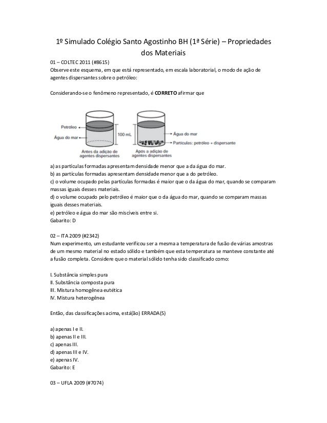 1º Simulado Colégio Santo Agostinho BH (1ª Série) – Propriedades dos Materiais 01 – COLTEC 2011 (#8615) Observe este esque...