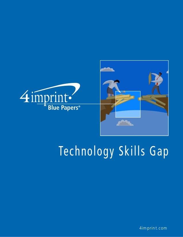 Technology Skills Gap  4imprint.com