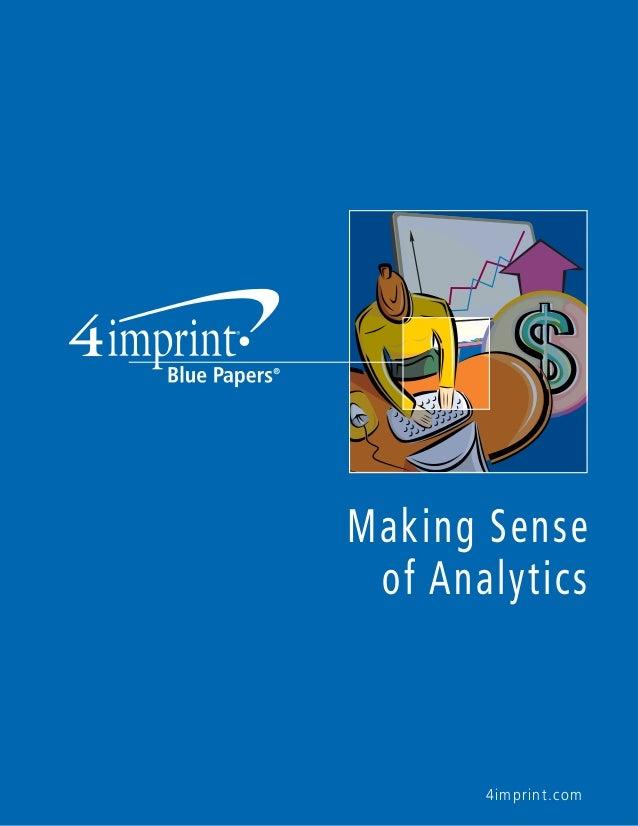 Making Sense of Analytics  4imprint.com