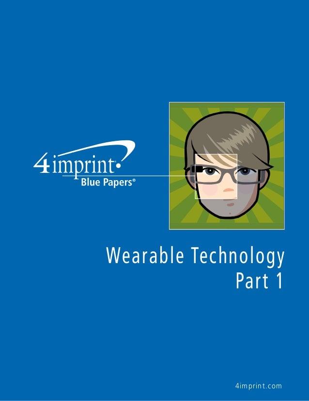 Wearable Technology  Part 1  4imprint.com