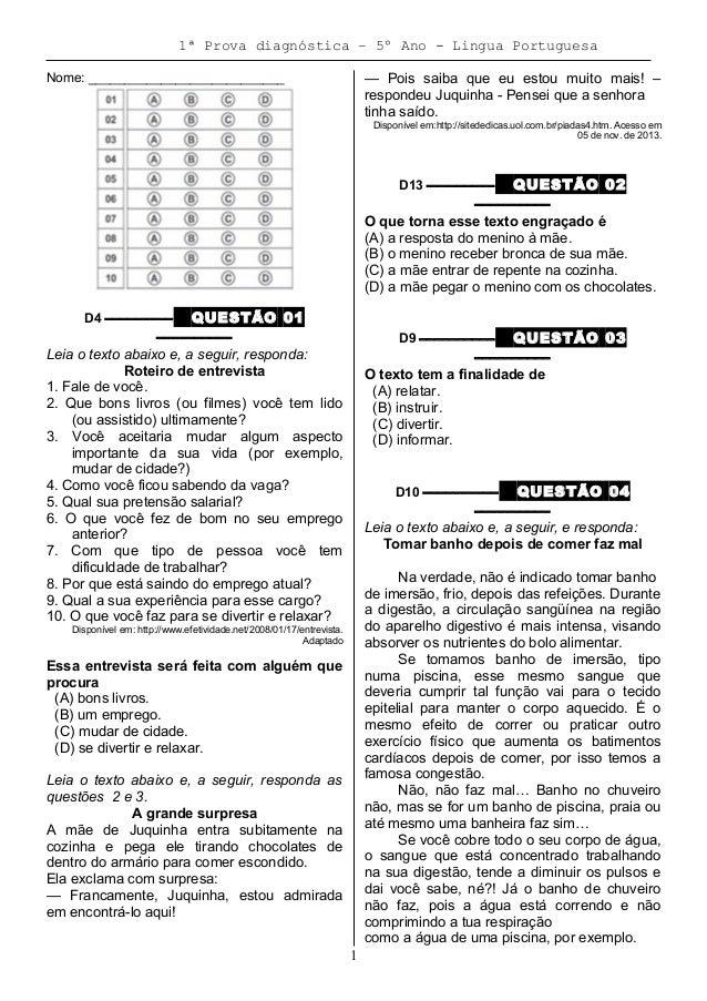 1ª Prova diagnóstica – 5º Ano - Lingua Portuguesa Nome: ___________________________ D4 ––––––––– QUESTÃO 01 –––––––––– Lei...