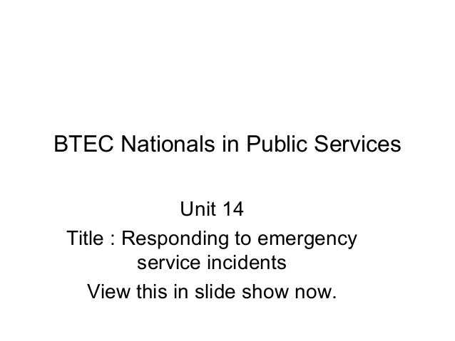 Responding to emergency service incidents