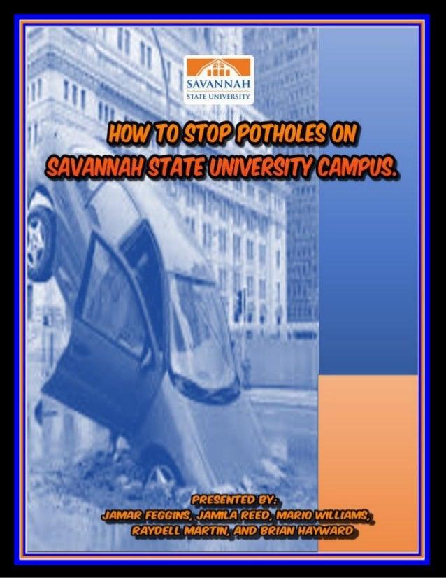 Running head: SSU Road Sustainment Time 1 Savannah State University Road Sustainment Time By Mario Williams Jamila Reed Ja...