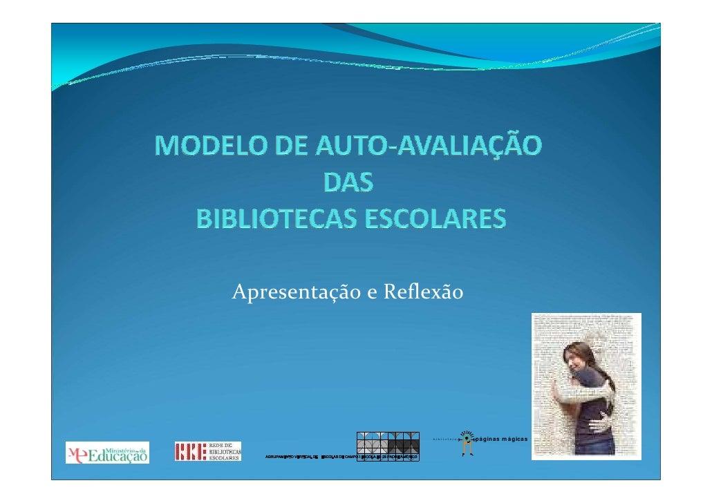 Apresentação e Reflexão                        biblioteca   p ágin as m ág icas