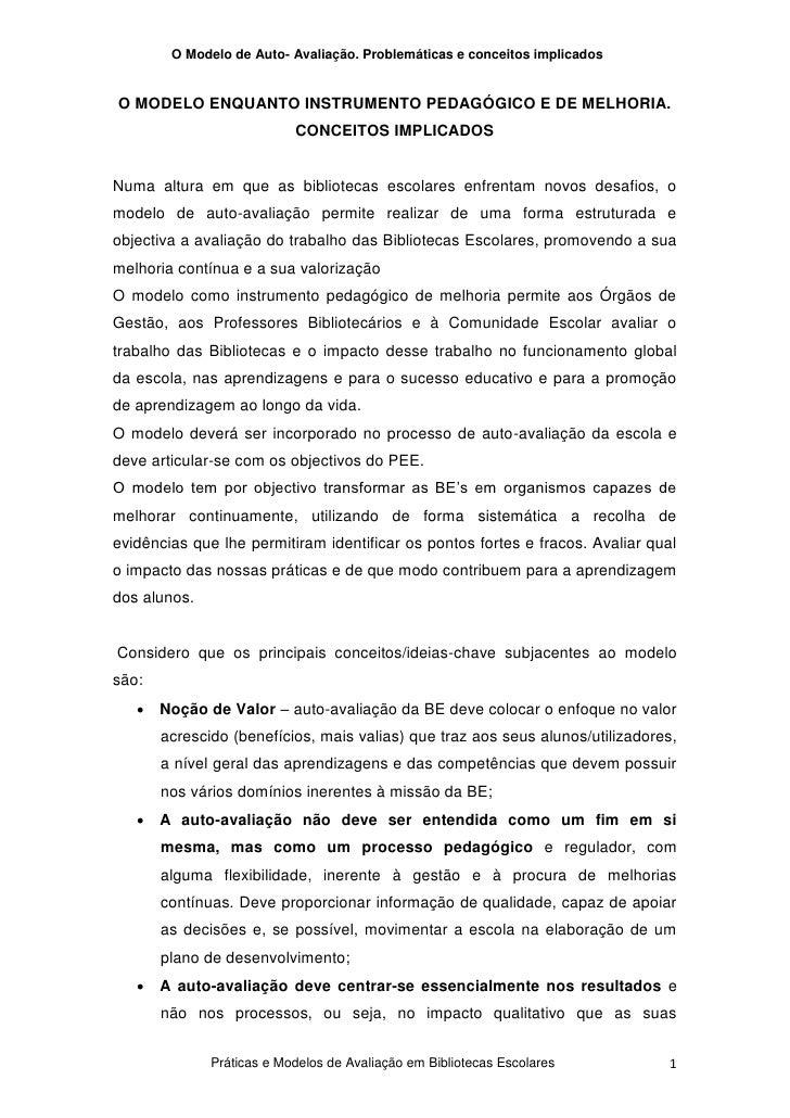O Modelo de Auto- Avaliação. Problemáticas e conceitos implicados   O MODELO ENQUANTO INSTRUMENTO PEDAGÓGICO E DE MELHORIA...
