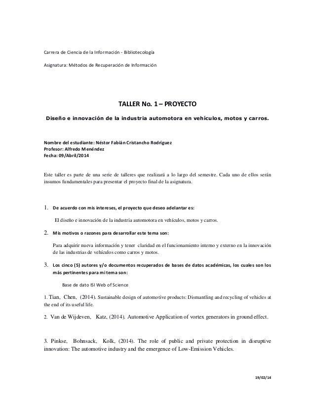 Carrera de Ciencia de la Información - Bibliotecología Asignatura: Métodos de Recuperación de Información 19/02/14 TALLER ...