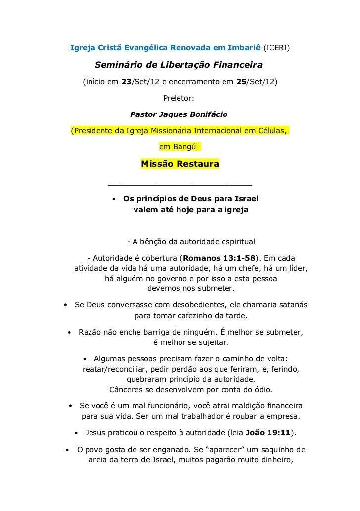 Igreja Cristã Evangélica Renovada em Imbariê (ICERI)                 Seminário de Libertação Financeira            (início...