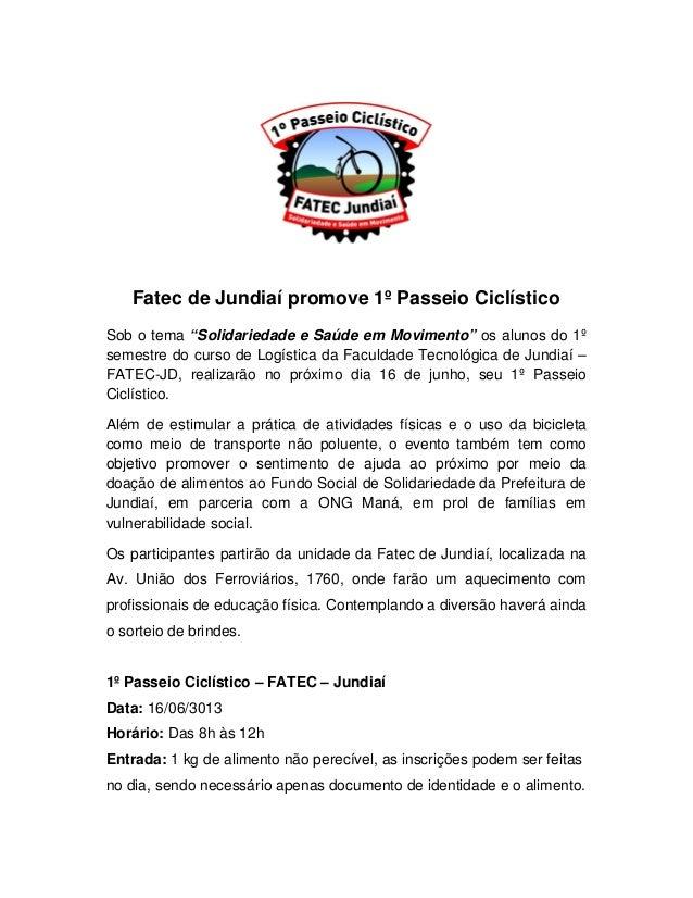 """Fatec de Jundiaí promove 1º Passeio CiclísticoSob o tema """"Solidariedade e Saúde em Movimento"""" os alunos do 1ºsemestre do c..."""