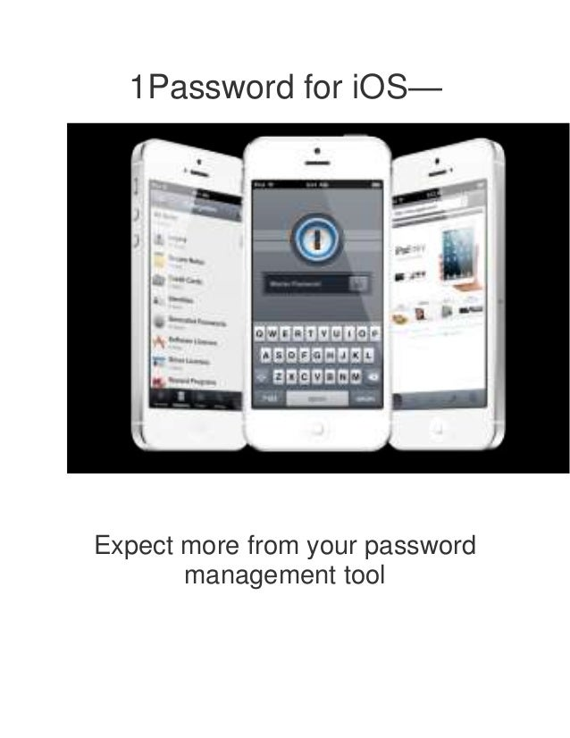 1Password for iOS—Expect more from your password       management tool