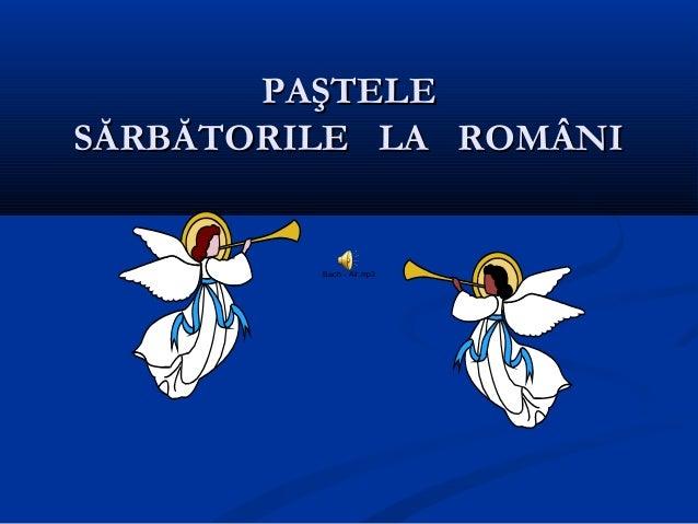 PAŞTELEPAŞTELE SĂRBĂTORILE LA ROMÂNISĂRBĂTORILE LA ROMÂNI Bach - Air.mp3