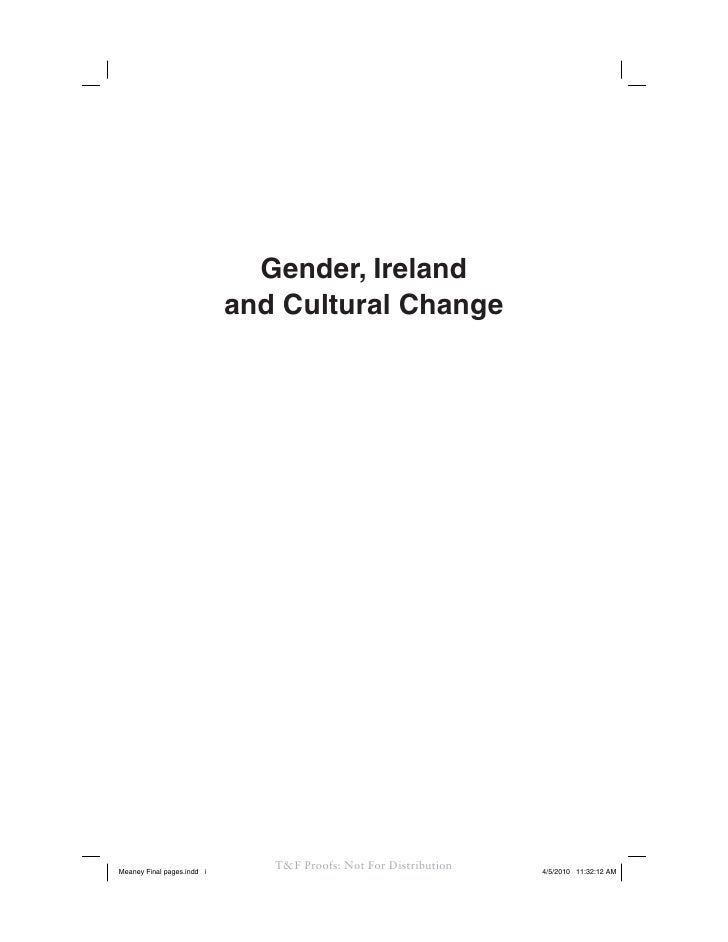 Gender, Ireland                             and Cultural Change     Meaney Final pages.indd i                             ...