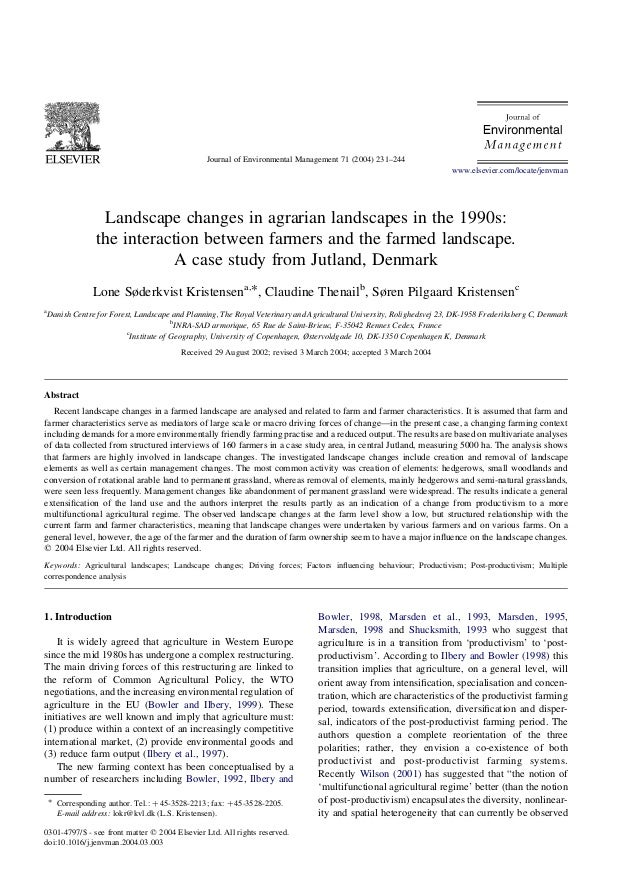 Landscape changes in agrarian landscapes in the 1990s: the interaction between farmers and the farmed landscape. A case st...