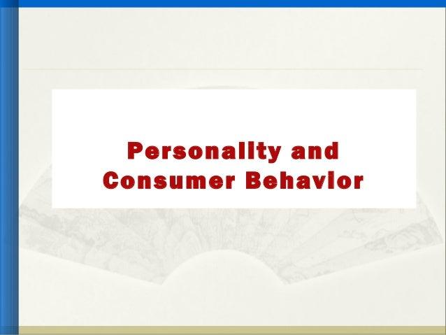 Personality andConsumer Behavior