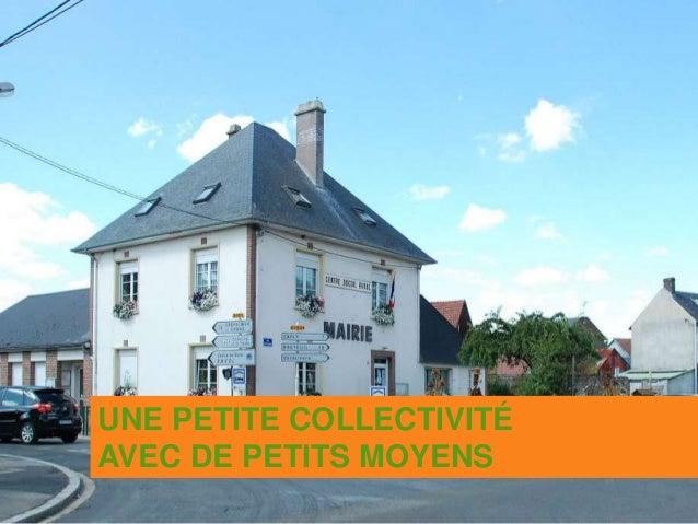 UNE PETITE COLLECTIVITÉ AVEC DE PETITS MOYENS