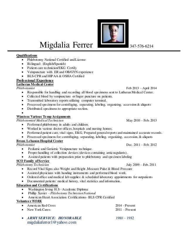 migdalia ferrer 347 576 6214 qualifications phlebotomy national certified and license bi